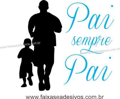 Adesivo Dia dos Pais P222 - Escolha as opções  - Fac Signs