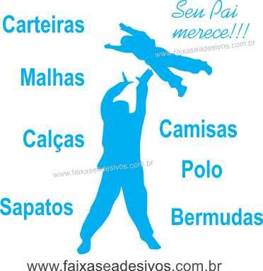Adesivo Dia dos Pais P223 - Escolha as opções  - Fac Signs