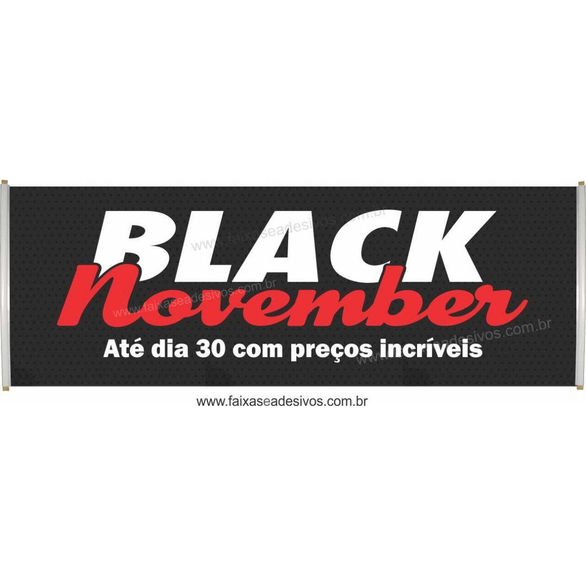 101- Black November - Faixa   - FAC Signs Impressão Digital