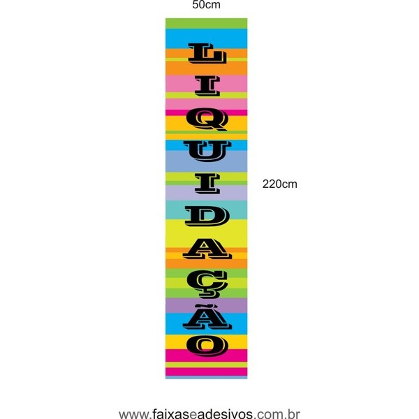ADESIVO VERTICAL LIQUIDAÇÃO 220X50cm - LIQ07LIS  - FAC Signs Impressão Digital