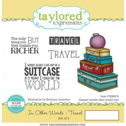 Carimbo - In Other Words / Travel - Taylored Expressions  - JuJu Scrapbook