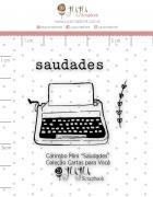 Carimbo Mini Saudades - Coleção Cartas para Você - JuJu Scrapbook