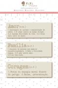 Enfeite Chipboard Off-white Amor, Família e Coragem  - Coleção Sonho Meu - Juju Scrapbook
