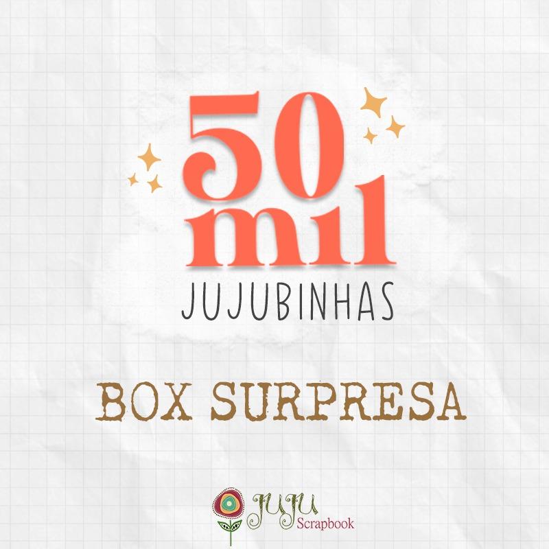 BOX Surpresa 50 MIL Jujubinhas - Juju Scrapbook   - JuJu Scrapbook
