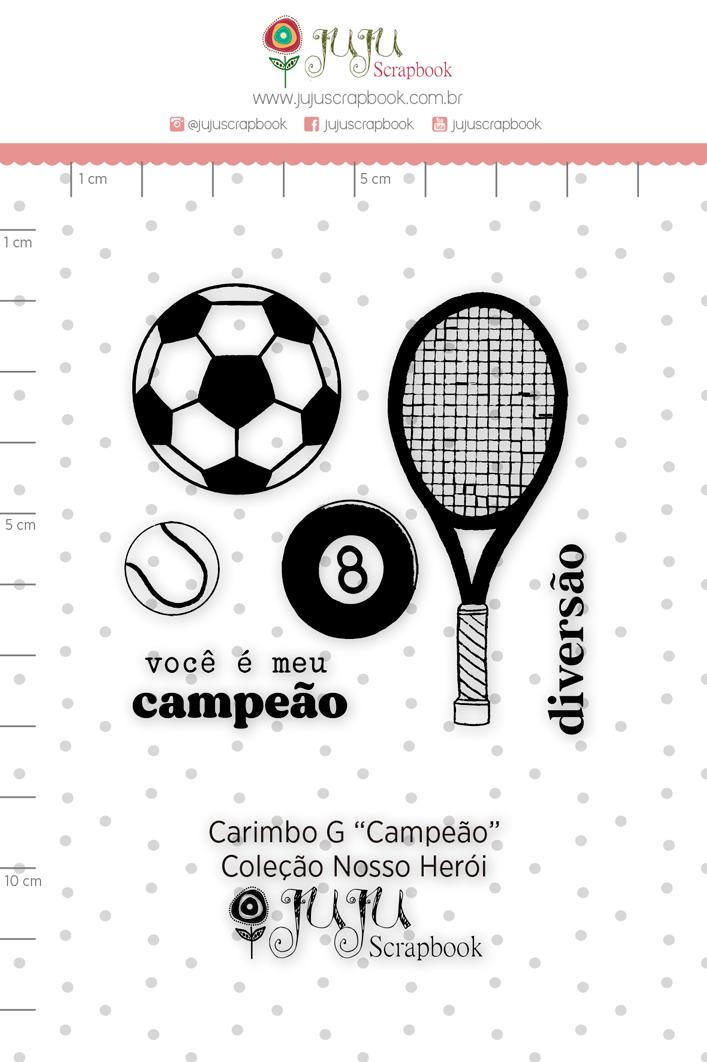 Carimbo G Campeão - Coleção Nosso Herói - JuJu Scrapbook  - JuJu Scrapbook