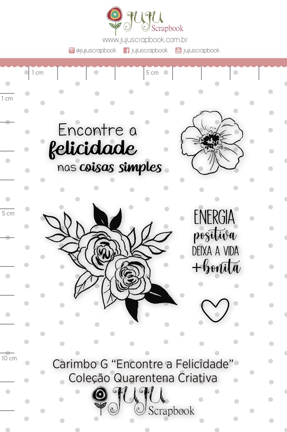 Carimbo G Encontre a Felicidade - Coleção Quarentena Criativa - Juju Scrapbook  - JuJu Scrapbook