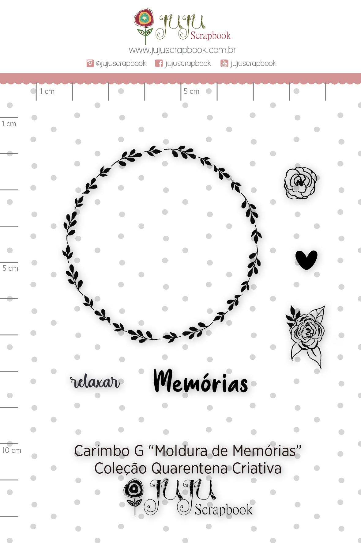 Carimbo G Moldura de Memórias - Coleção Quarentena Criativa - Juju Scrapbook  - JuJu Scrapbook