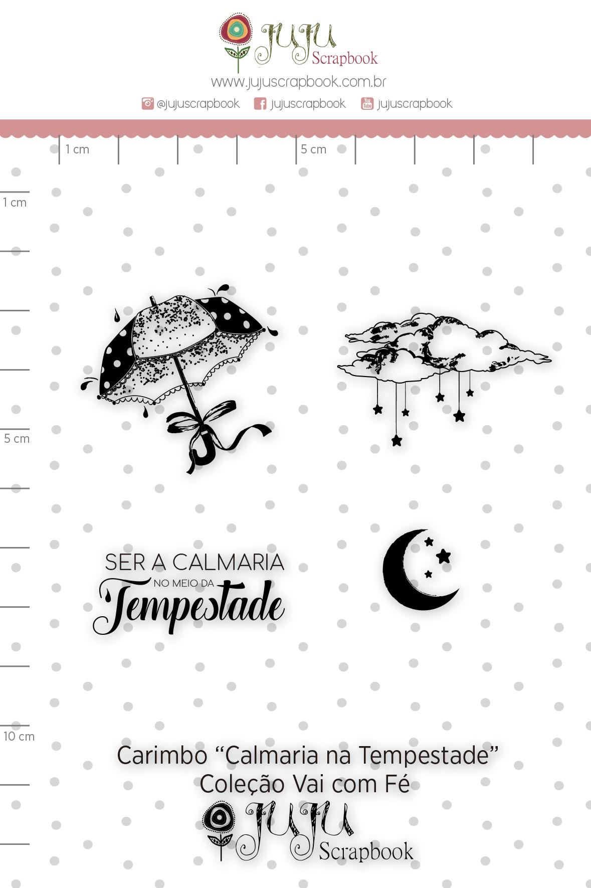 Carimbo M Calmaria na Tempestade - Coleção Vai com Fé - JuJu Scrapbook  - JuJu Scrapbook