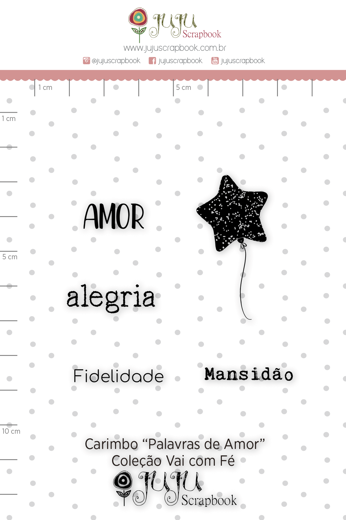 Carimbo M Palavras de Amor - Coleção Vai com Fé - JuJu Scrapbook  - JuJu Scrapbook