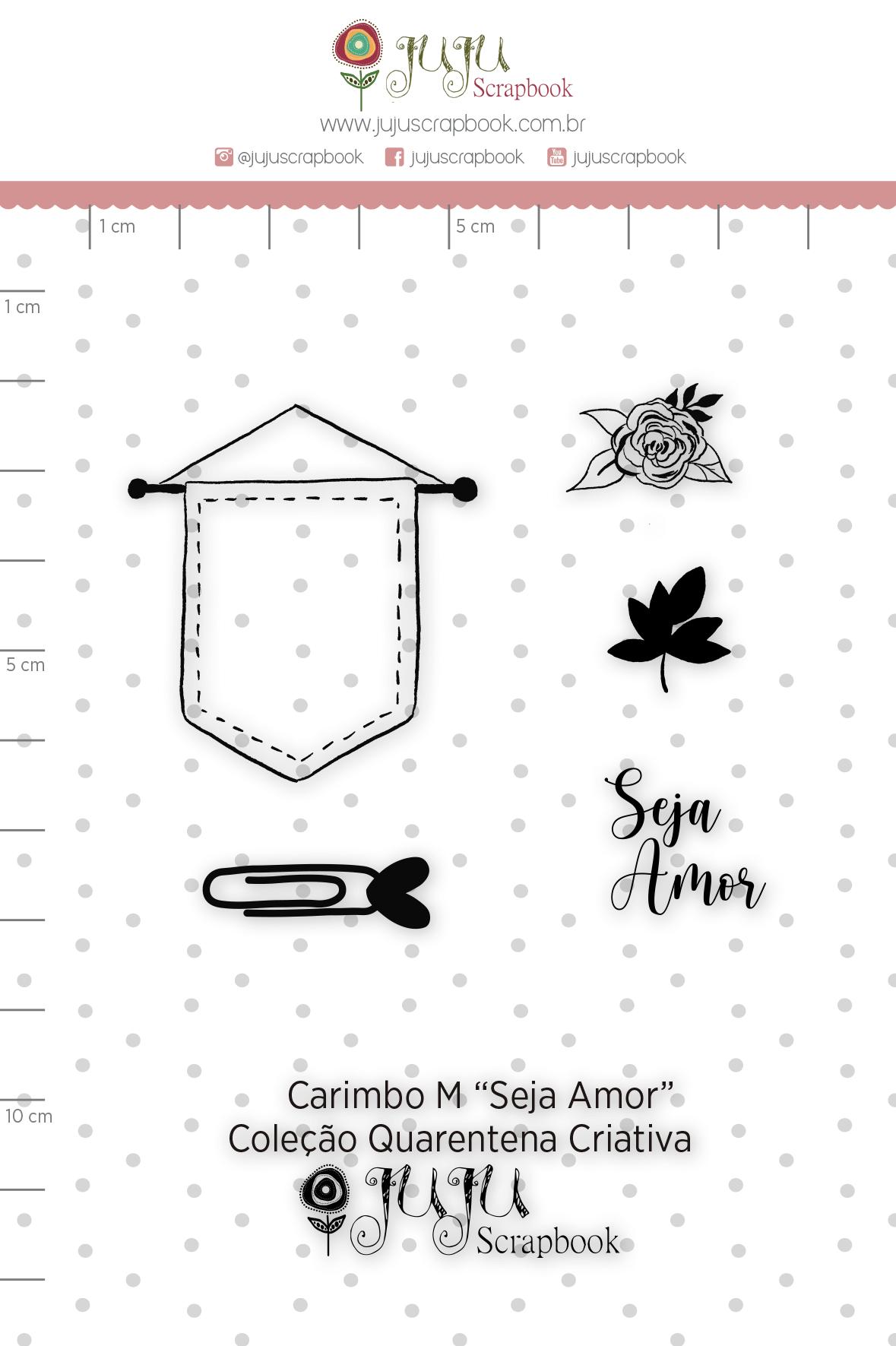 Carimbo M Seja Amor - Coleção Quarentena Criativa - Juju Scrapbook  - JuJu Scrapbook