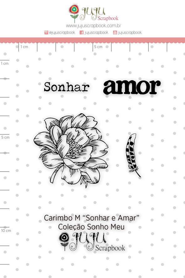 Carimbo M Sonhar e Amar - Coleção Sonho Meu - JuJu Scrapbook  - JuJu Scrapbook
