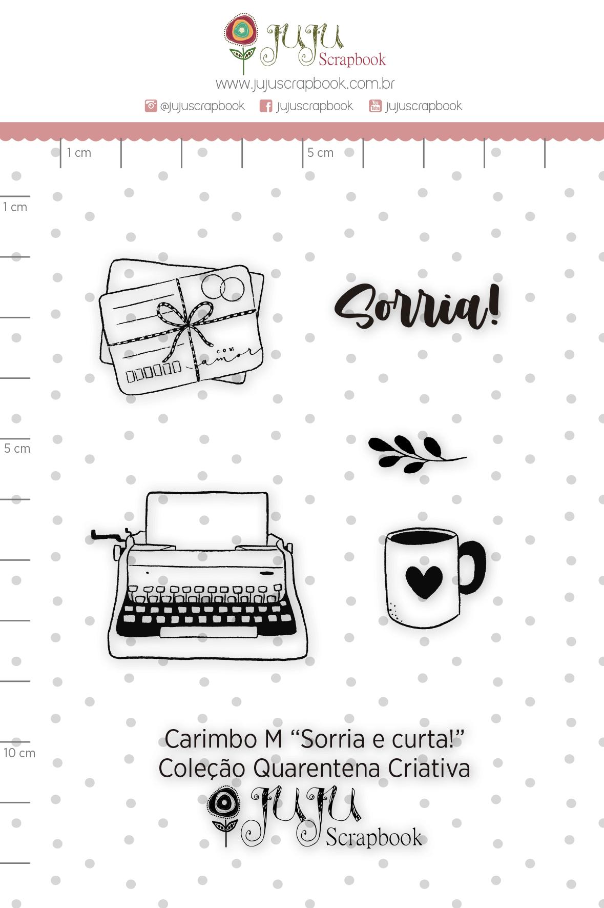 Carimbo M Sorria e Curta! - Coleção Quarentena Criativa - Juju Scrapbook  - JuJu Scrapbook