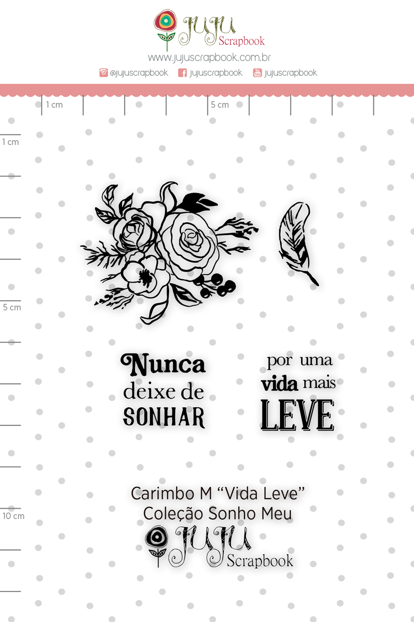 Carimbo M Vida Leve - Coleção Sonho Meu - JuJu Scrapbook  - JuJu Scrapbook