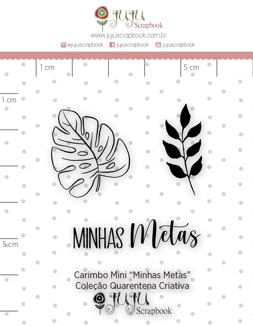 Carimbo Mini Minhas Metas - Coleção Quarentena Criativa - Juju Scrapbook  - JuJu Scrapbook