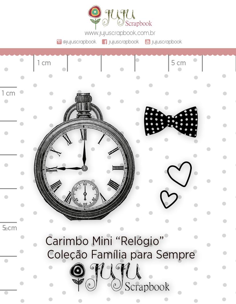 Carimbo Mini Relógio - Coleção Família para Sempre - JuJu Scrapbook  - JuJu Scrapbook
