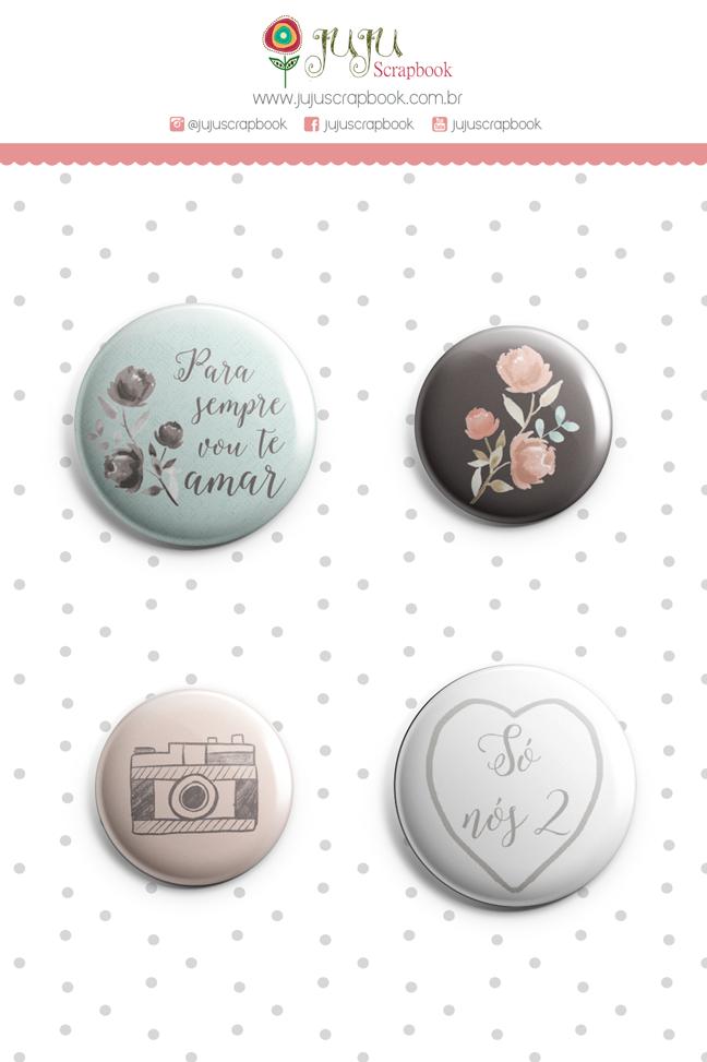 Bottons Para Sempre - Coleção Felizes Para Sempre - JuJu Scrapbook  - JuJu Scrapbook