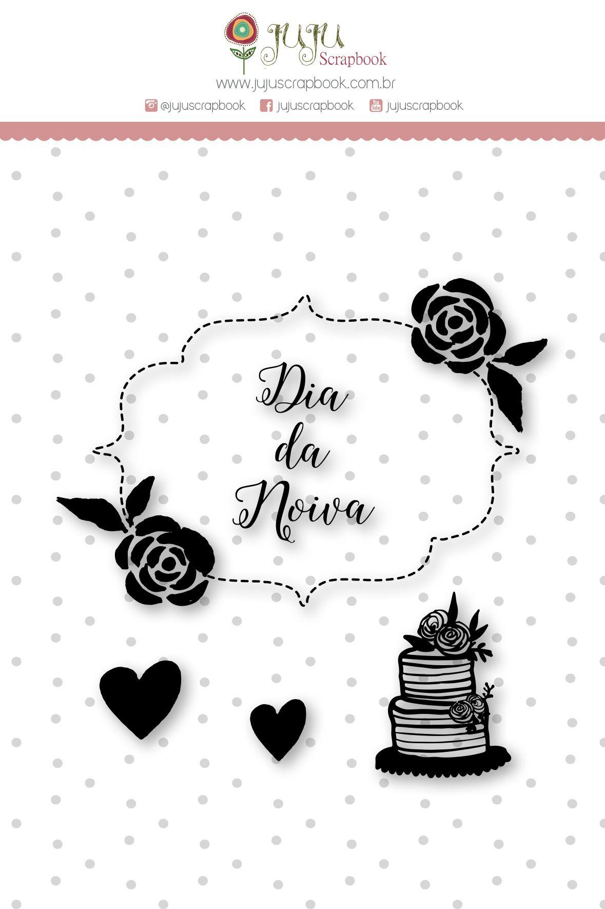 Carimbo M Dia de Noiva - Coleção Felizes para Sempre - JuJu Scrapbook  - JuJu Scrapbook