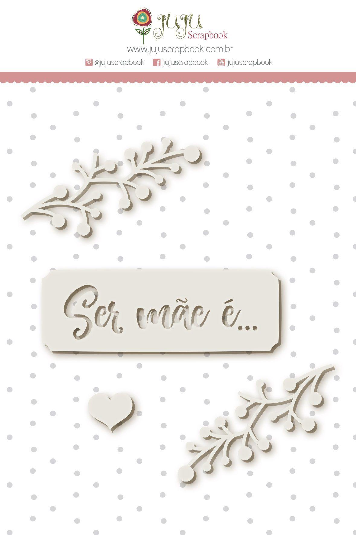 Enfeite Chipboard Branco Ser Mãe é - Coleção Meu Coração é Seu - JuJu Scrapbook  - JuJu Scrapbook