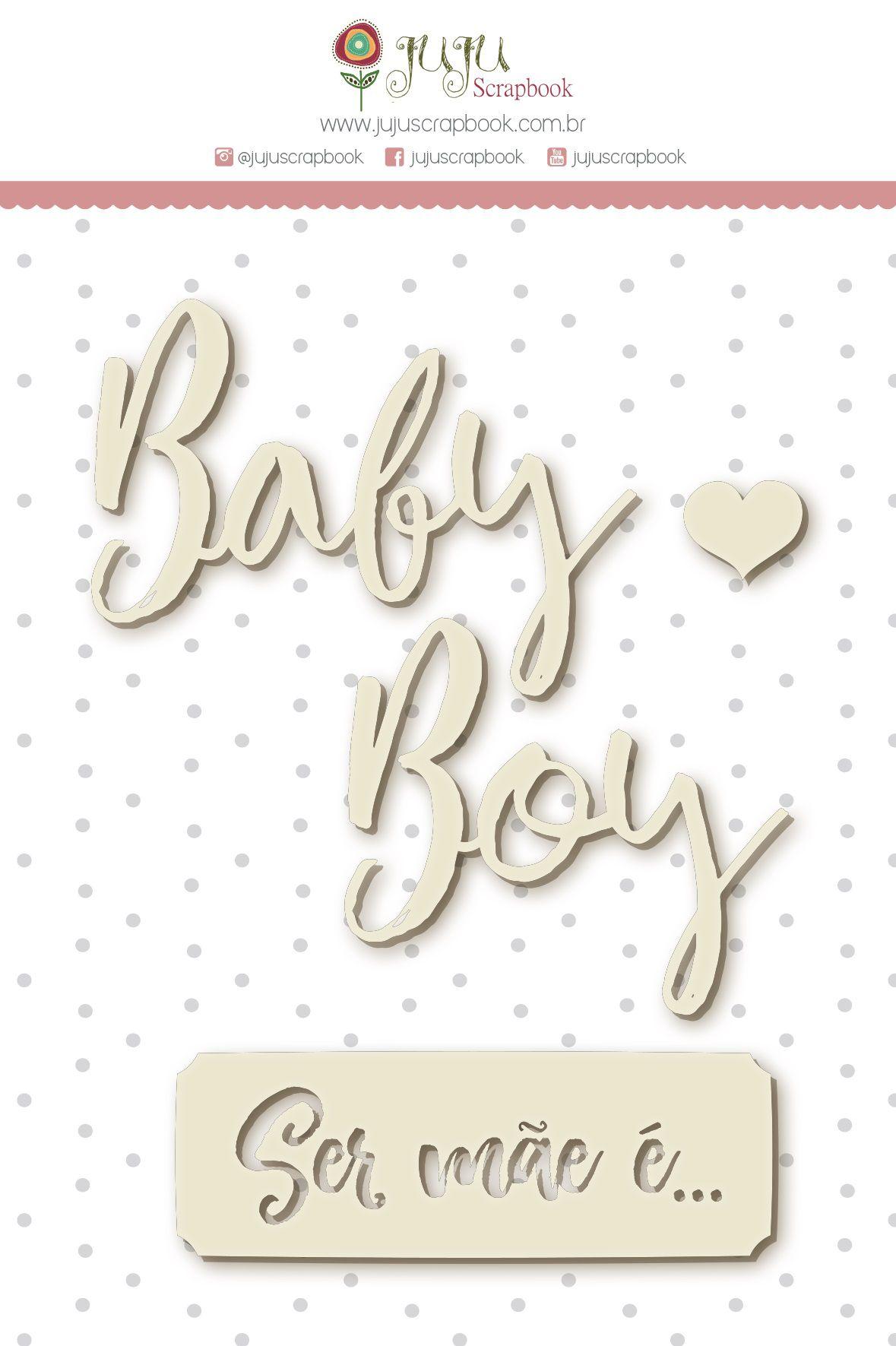 Enfeite Chipboard Branco Mãe de menino - Coleção Meu Coração é Seu - JuJu Scrapbook  - JuJu Scrapbook