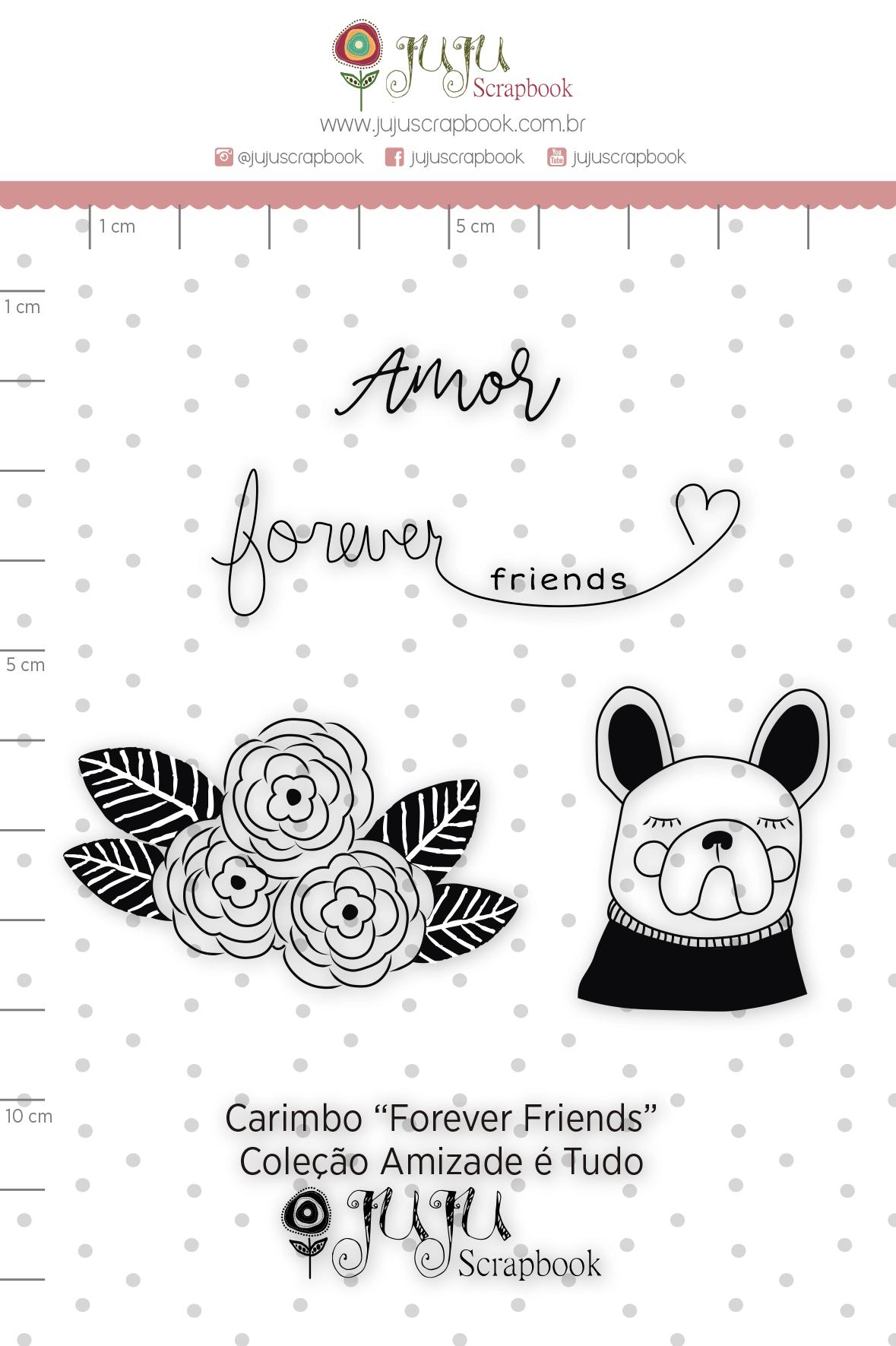 Carimbo G Forever Friends - Coleção Amizade é Tudo - JuJu Scrapbook  - JuJu Scrapbook
