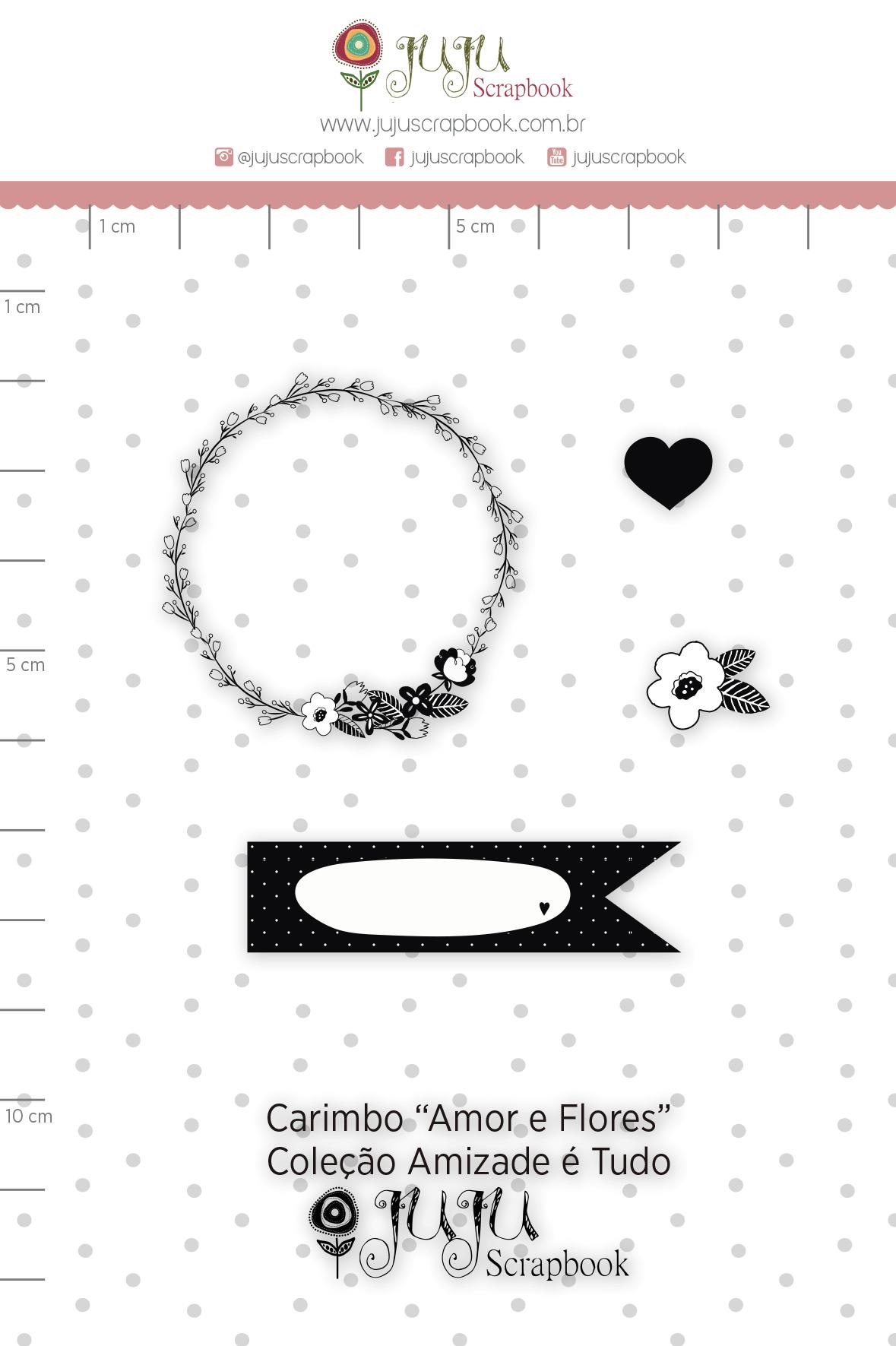 Carimbo M Amor e Flores - Coleção Amizade é Tudo - JuJu Scrapbook  - JuJu Scrapbook