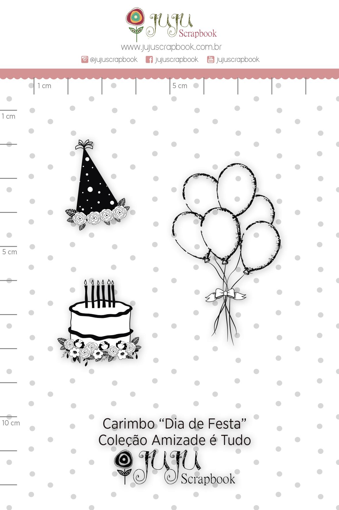 Carimbo M Dia de Festa - Coleção Amizade é Tudo - JuJu Scrapbook  - JuJu Scrapbook