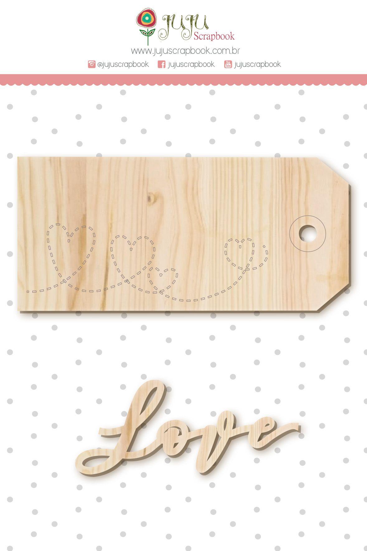 Enfeite Pinus Tag Amor - Coleção Amizade é Tudo - JuJu Scrapbook  - JuJu Scrapbook