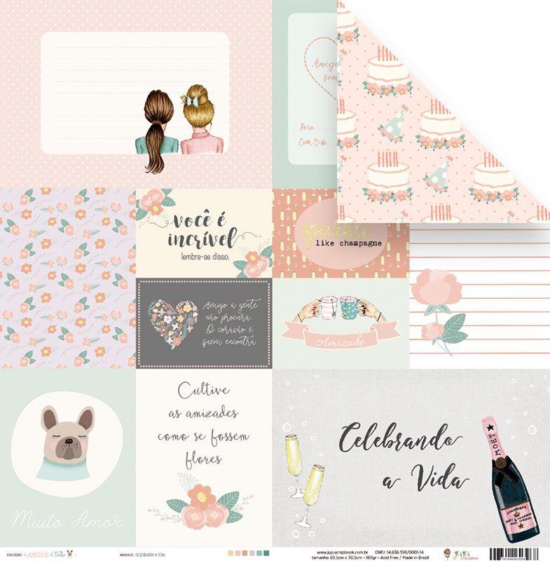 Papel Celebrando a vida - Coleção Amizade é Tudo - JuJu Scrapbook  - JuJu Scrapbook