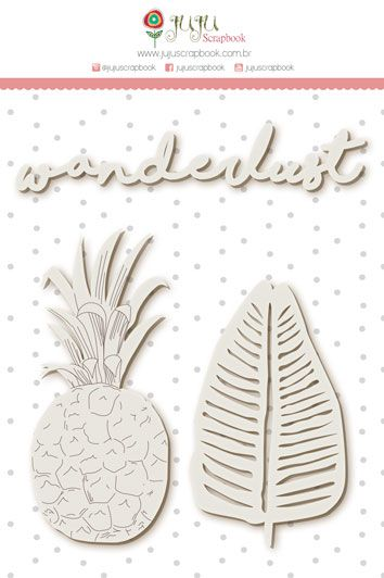 Enfeite Chipboard Branco Wanderlust - Coleção Paraíso Tropical - JuJu Scrapbook  - JuJu Scrapbook