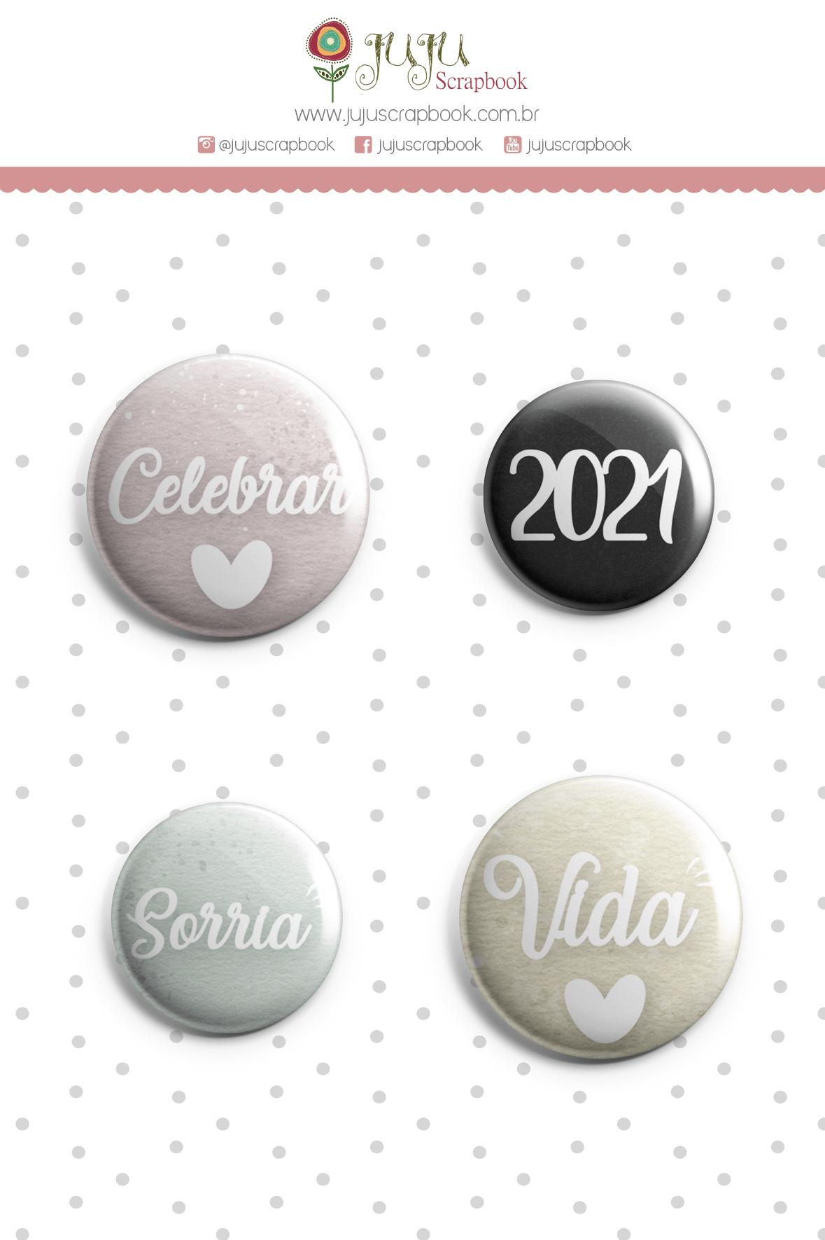 Enfeite Botton Sorria 2021 - Coleção Toda Básica - JuJu Scrapbook  - JuJu Scrapbook