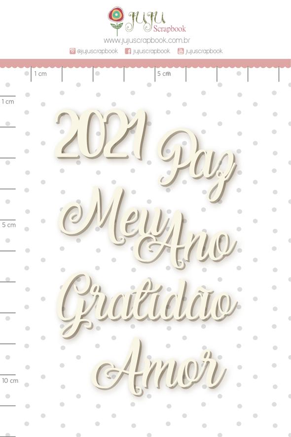 Enfeite Chipboard Branco 2021 e Mais - Coleção Toda Básica - JuJu Scrapbook  - JuJu Scrapbook