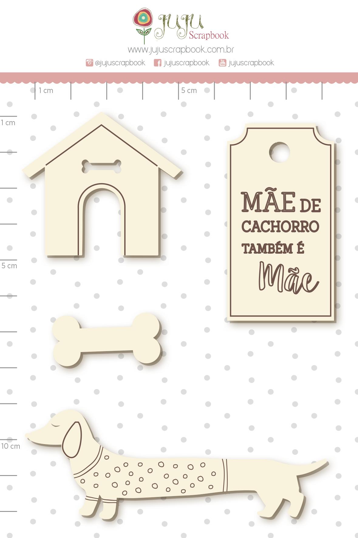 Enfeite Chipboard Branco Mãe de Cachorro também é Mãe  - Coleção Família para Sempre - Juju Scrapbook   - JuJu Scrapbook
