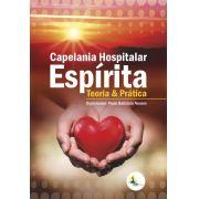 Capelania Hospitalar Espírita – Teoria e Prática