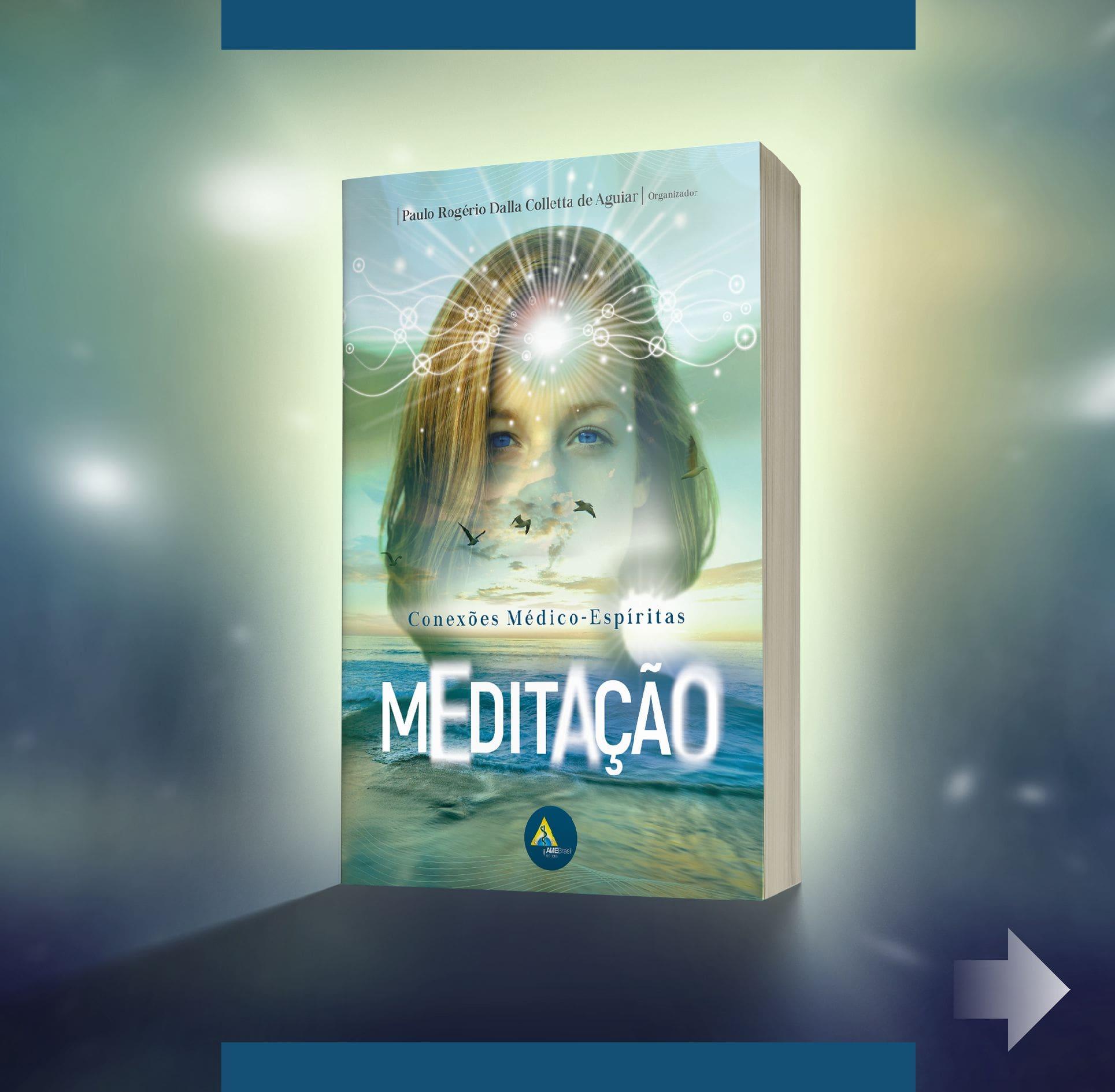 Meditação: Conexões Médico-Espíritas eBook