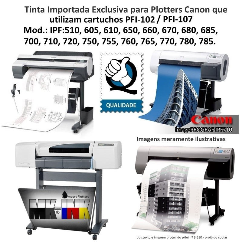 Tinta MBK-Pigmentada Canon IPF Serie 500, 600, 700, que utilizam cartuchos cod. PFI-102, PF-107 e PFI-007