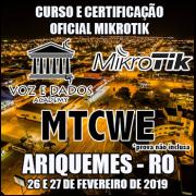 Ariquemes - RO - Curso e Certificação Oficial Mikrotik - MTCWE