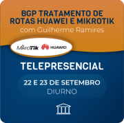 BGP Tratamento de Rotas Huawei e Mikrotik com Guilherme Ramires - Telepresencial