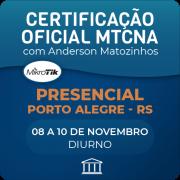 Certificação Oficial Mikrotik - MTCNA com Anderson Matozinhos - PRESENCIAL