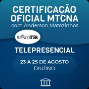 Certificação Oficial Mikrotik - MTCNA com Anderson Matozinhos - Telepresencial