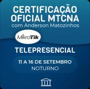 Certificação Oficial Mikrotik - MTCNA Oficial com Anderson Matozinhos - Telepresencial