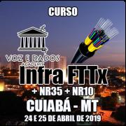 Cuiabá - MT - Curso Infraestrutura FTTx + NR35 + NR10