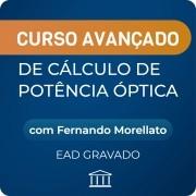 Curso Avançado de Cálculo de Potência Óptica - Gravado