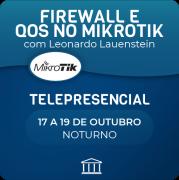 Curso Avançado de Firewall e QoS no MikroTik com Leonardo Lauenstein - Telepresencial