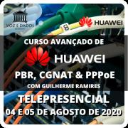 Curso Avançado de Huawei PBR, CGNAT & PPPoE com Guilherme Ramires - Telepresencial - #1