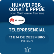 Curso Avançado de Huawei PBR, CGNAT & PPPoE com Guilherme Ramires - Telepresencial