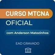 Curso MTCNA com Anderson Matozinhos - GRAVADO