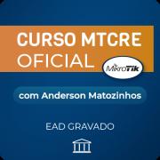 Curso MTCRE com Anderson Matozinhos - GRAVADO