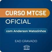 Curso MTCSE com Anderson Matozinhos - GRAVADO