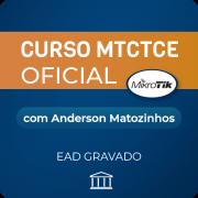 Curso MTCTCE com Anderson Matozinhos - GRAVADO