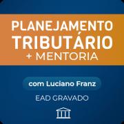 Curso Planejamento Tributário + Mentoria de Tributação para Provedores de Internet